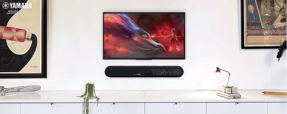 Soundbar Yamaha YAS-108 - Tiện ích âm thanh trong tầm tay